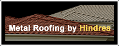 Metal Roofing by Hindrea